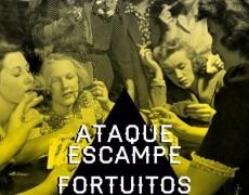 ATAQUE ESCAMPE & FORTUITOS