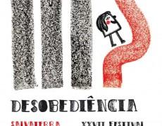XXVII FESTIVAL: DESOBEDIÊNCIA!