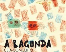25 DE JANEIRO: CEIA-CONCERTO COM A BAGUNDA