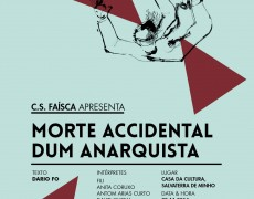 TEATRO: MORTE ACCIDENTAL DUM ANARQUISTA